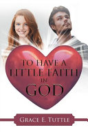 To Have A Little Faith In God Book PDF