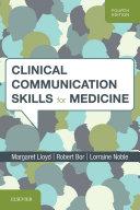 Clinical Communication Skills for Medicine