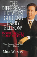 Difference Between God And Larry Ellison*, The *god Doesn't Think He's Larry E