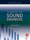 """Handbook for Sound Engineers"" by Glen Ballou"