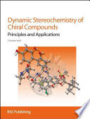 Dynamic Stereochemistry of Chiral Compounds Book