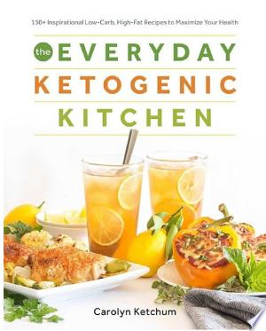 Download The Everyday Ketogenic Kitchen Free Books - Dlebooks.net