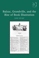 Pdf Balzac, Grandville, and the Rise of Book Illustration Telecharger