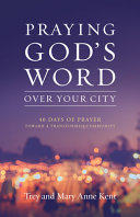 Praying God s Word Over Your City Book PDF