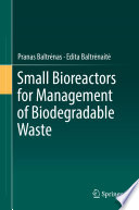 Small Bioreactors for Management of Biodegradable Waste