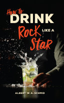 Pdf How to Drink Like a Rock Star Telecharger