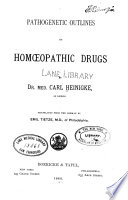 Pathogenetic Outlines of Homœpathic Drugs