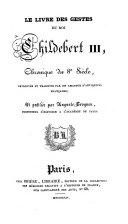 Le livre des gestes du roi Childebert III