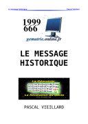 Le Message Historique