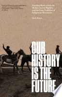 Our History Is the Future Book PDF
