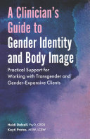 A Clinician s Guide to Gender Identity and Body Image