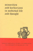 Minorities and Barbarians in Medieval Life and Thought