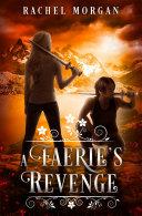 A Faerie's Revenge Pdf/ePub eBook