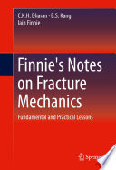 Finnie s Notes on Fracture Mechanics