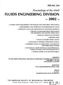 Proceedings of the ASME Fluids Engineering Division Book