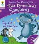 Oxford Reading Tree Songbirds: Stage 1+: Top Cat and Other Stories