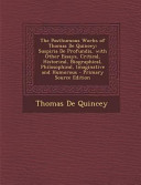 The Posthumous Works of Thomas de Quincey