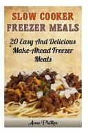 Slow Cooker Freezer Meals Book