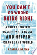 You Can t Go Wrong Doing Right Book PDF