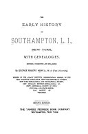 The Early History of Southampton, L. I., New York