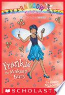 Superstar Fairies 5 Frankie The Makeup Fairy