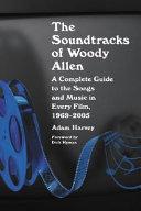 The Soundtracks of Woody Allen