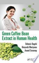 Green Coffee Bean Extract in Human Health Book