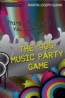 Things That Make You Go Hmmm  The  90s Music Party Game