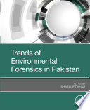 Trends of Environmental Forensics in Pakistan