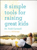 8 Simple Tools for Raising Great Kids Pdf/ePub eBook