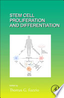 Stem Cell Proliferation and Differentiation