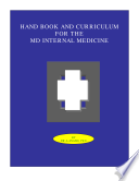Hand Book and Curriculum for the Md internal Medicine