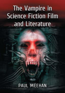 Pdf The Vampire in Science Fiction Film and Literature