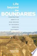 Life Beyond The Boundaries