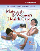 Study Guide for Maternity and Women s Health Care Book