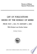 List Of Bureau Of Mines Publications And Articles With Subject And Author Index