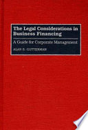 The Legal Considerations in Business Financing