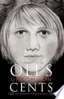 Oli S Uncommon Cents Book