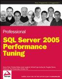Professional SQL Server 2005 Performance Tuning