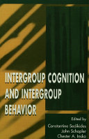 Intergroup Cognition and Intergroup Behavior