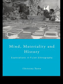 Mind  Materiality and History