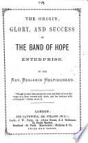 The Origin Glory And Success Of The Band Of Hope Enterprise