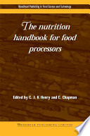The Nutrition Handbook For Food Processors Book PDF