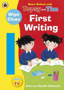 Start School with Topsy and Tim  Wipe Clean First Writing