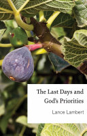 The Last Days and God s Priorities