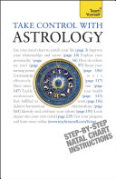 Take Control With Astrology  Teach Yourself