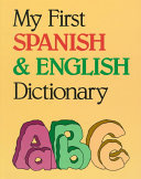 My First Spanish   English Dictionary