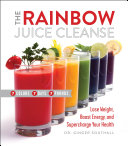 Pdf The Rainbow Juice Cleanse