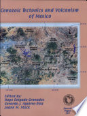 Cenozoic Tectonics and Volcanism of Mexico