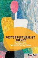 Poststructuralist Agency